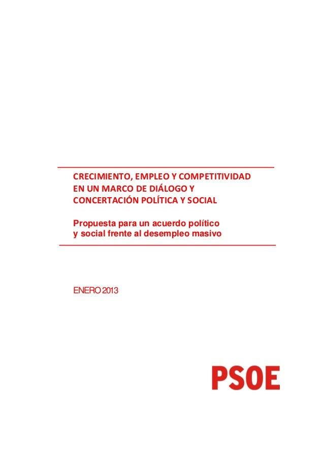 CRECIMIENTO, EMPLEO Y COMPETITIVIDADEN UN MARCO DE DIÁLOGO YCONCERTACIÓN POLÍTICA Y SOCIALPropuesta para un acuerdo políti...