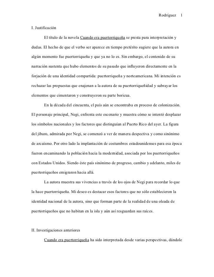 Rodríguez      1I. Justificación        El título de la novela Cuando era puertorriqueña se presta para interpretación ydu...