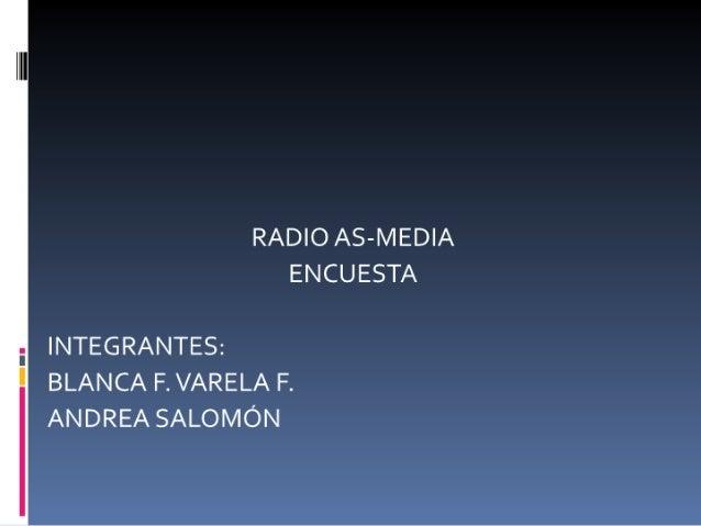 Propuesta!!radioasmedia