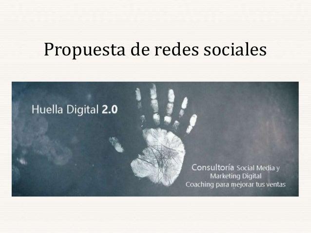 Propuesta de redes sociales