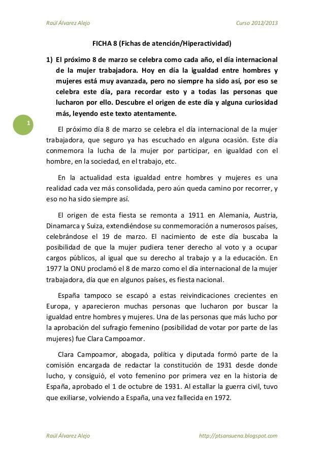 Raúl Álvarez Alejo  Curso 2012/2013  FICHA 8 (Fichas de atención/Hiperactividad) 1) El próximo 8 de marzo se celebra como ...