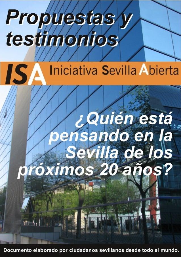 ¿Quién está pensando en la Sevilla de los próximos 20 años? Propuestas y testimonios Documento elaborado por ciudadanos se...