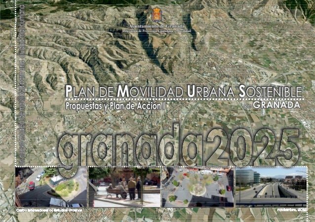 PLAN DE MOVILIDAD URBANA SOSTENIBLE DE GRANADA                                                                            ...