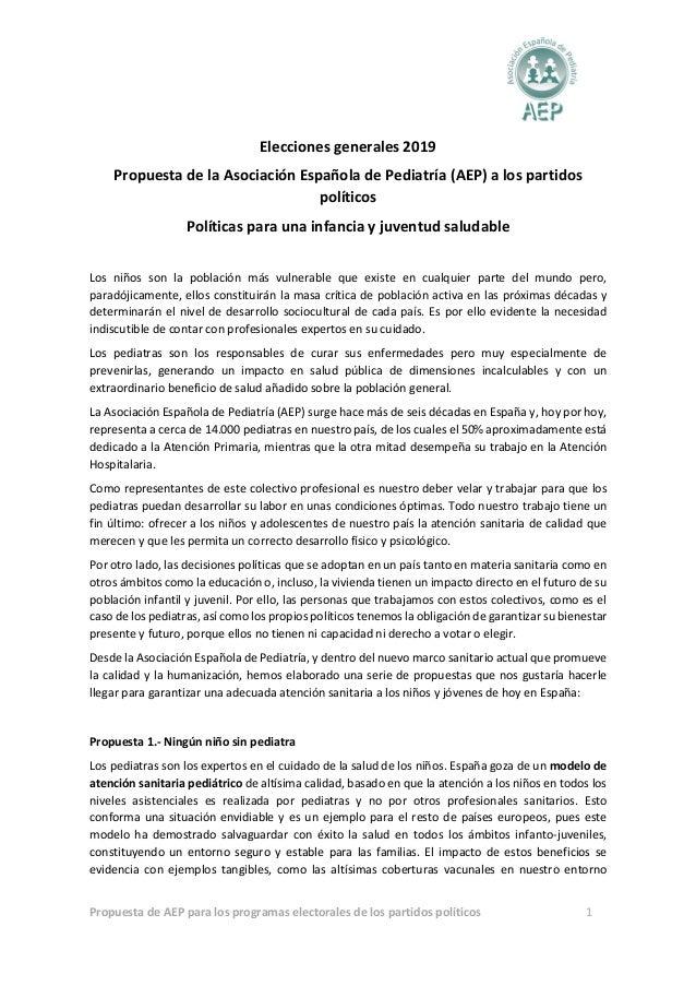 Propuesta de AEP para los programas electorales de los partidos políticos 1 Elecciones generales 2019 Propuesta de la Asoc...