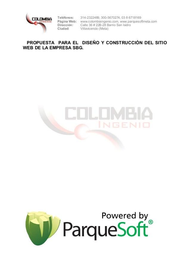 Teléfonos: 314-2322489, 300-5670274, 03 8 6718169 Página Web: www.colombiaingenio.com, www.parquesoftmeta.com Dirección: C...
