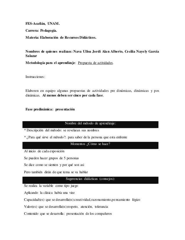 FES-Acatlán, UNAM.  Carrera: Pedagogía.  Materia: Elaboración de Recursos Didácticos.  Nombres de quienes realizan: Nava U...