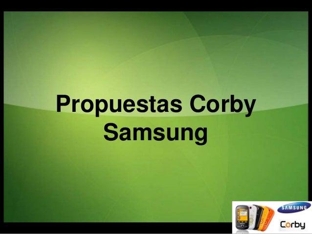 Propuestas Corby Samsung