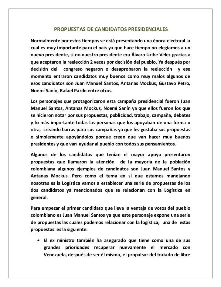 PROPUESTAS DE CANDIDATOS PRESIDENCIALES<br />Normalmente por estos tiempos se está presentando una época electoral la cua...