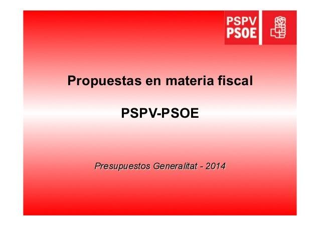 Propuestas en materia fiscal PSPV-PSOE