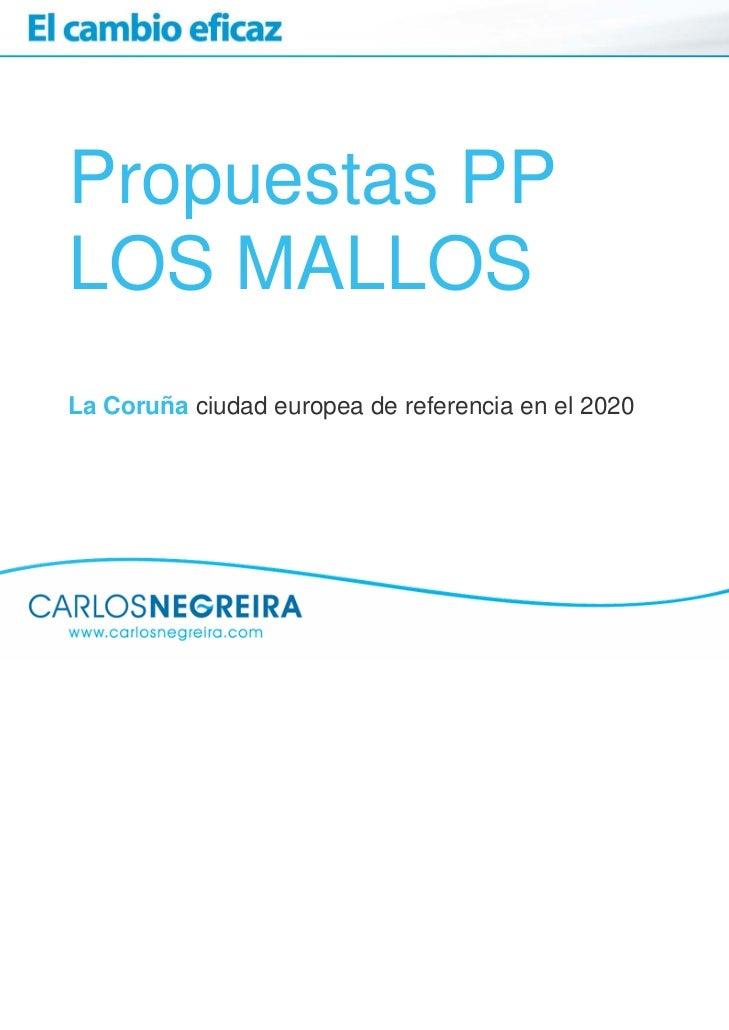 Propuestas PPLOS MALLOSLa Coruña ciudad europea de referencia en el 2020