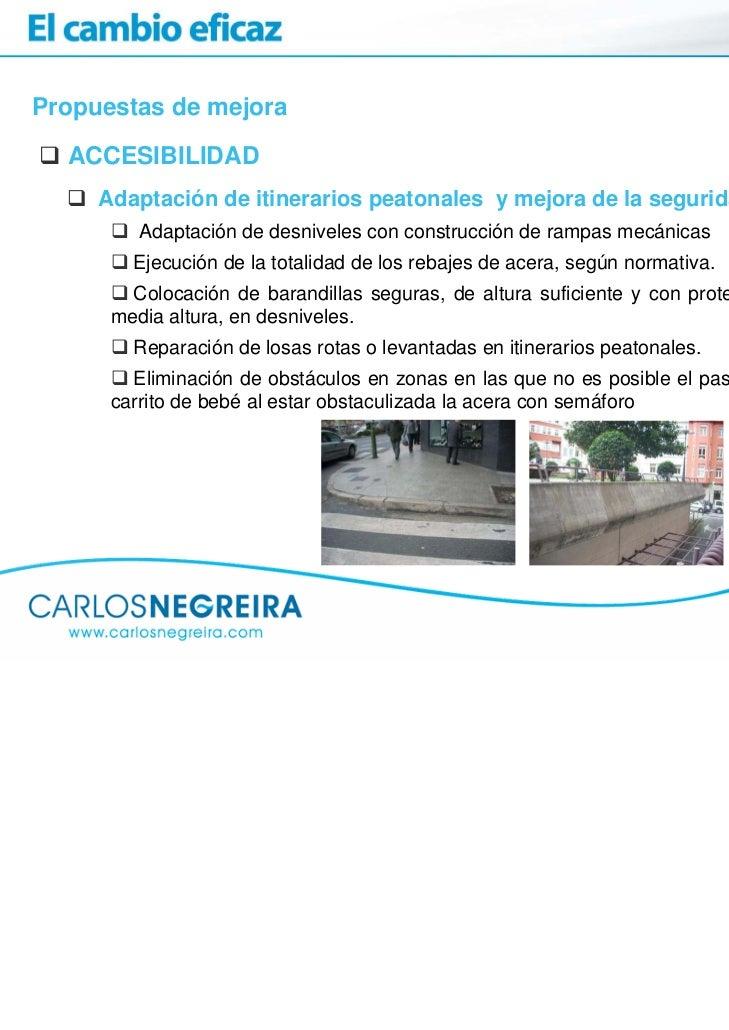 Propuestas de mejora  ACCESIBILIDAD     Adaptación de itinerarios peatonales y mejora de la seguridad vial         Adaptac...
