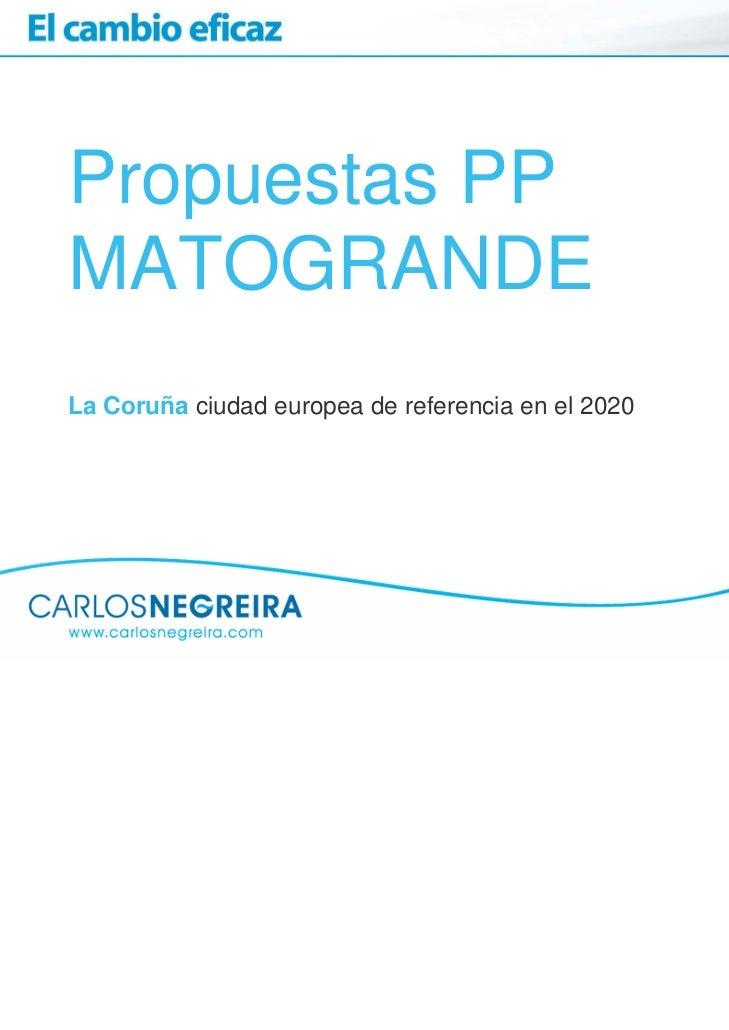 Propuestas PPMATOGRANDELa Coruña ciudad europea de referencia en el 2020