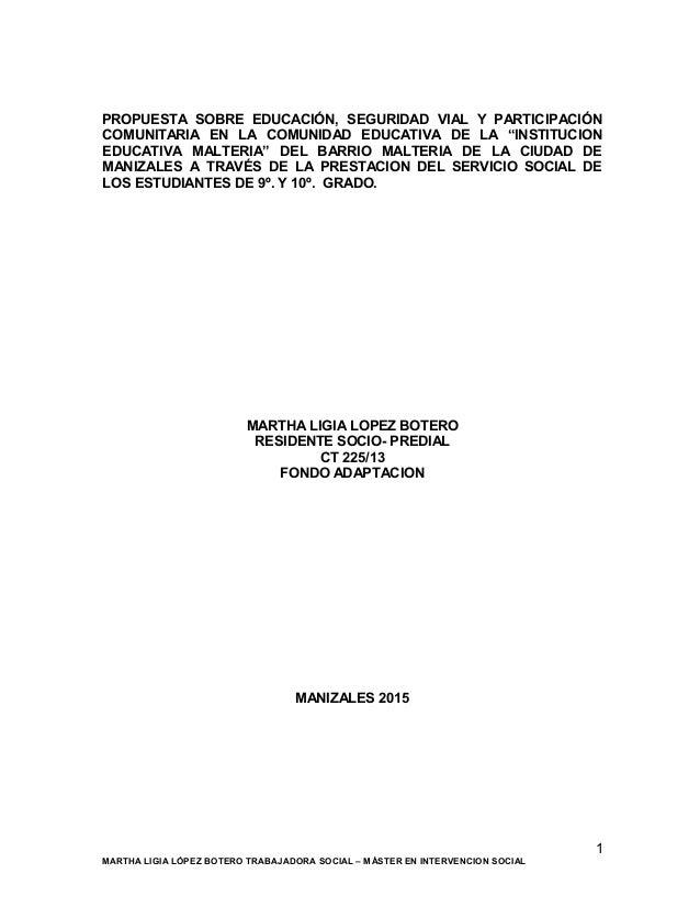 """PROPUESTA SOBRE EDUCACIÓN, SEGURIDAD VIAL Y PARTICIPACIÓN COMUNITARIA EN LA COMUNIDAD EDUCATIVA DE LA """"INSTITUCION EDUCATI..."""