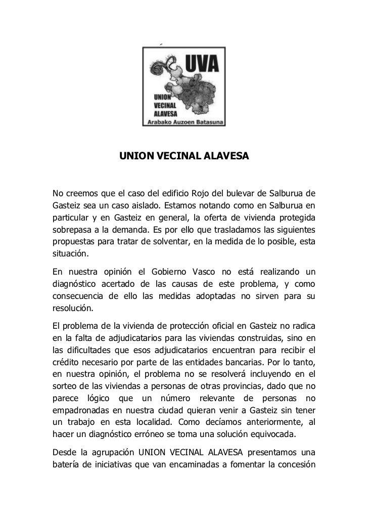 UNION VECINAL ALAVESANo creemos que el caso del edificio Rojo del bulevar de Salburua deGasteiz sea un caso aislado. Estam...