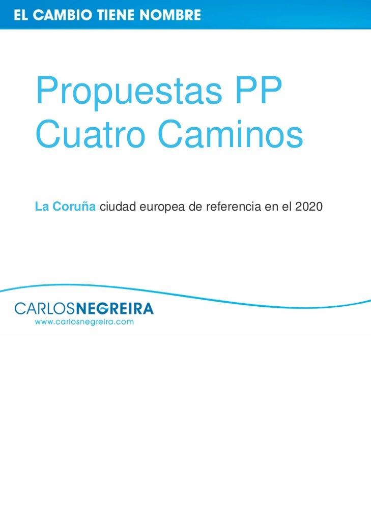 Propuestas PPCuatro CaminosLa Coruña ciudad europea de referencia en el 2020