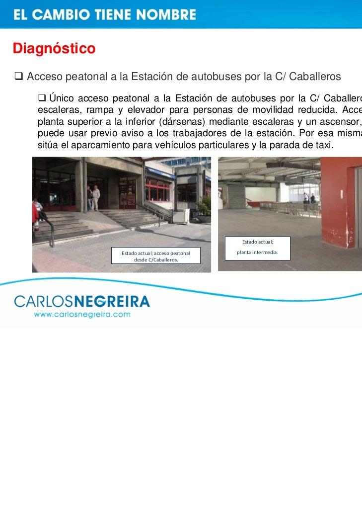 Diagnóstico Acceso de autobuses por la Avenida Pérez Ardá   Pese a la prohibición de acceso peatonal por Pérez Ardá, los u...