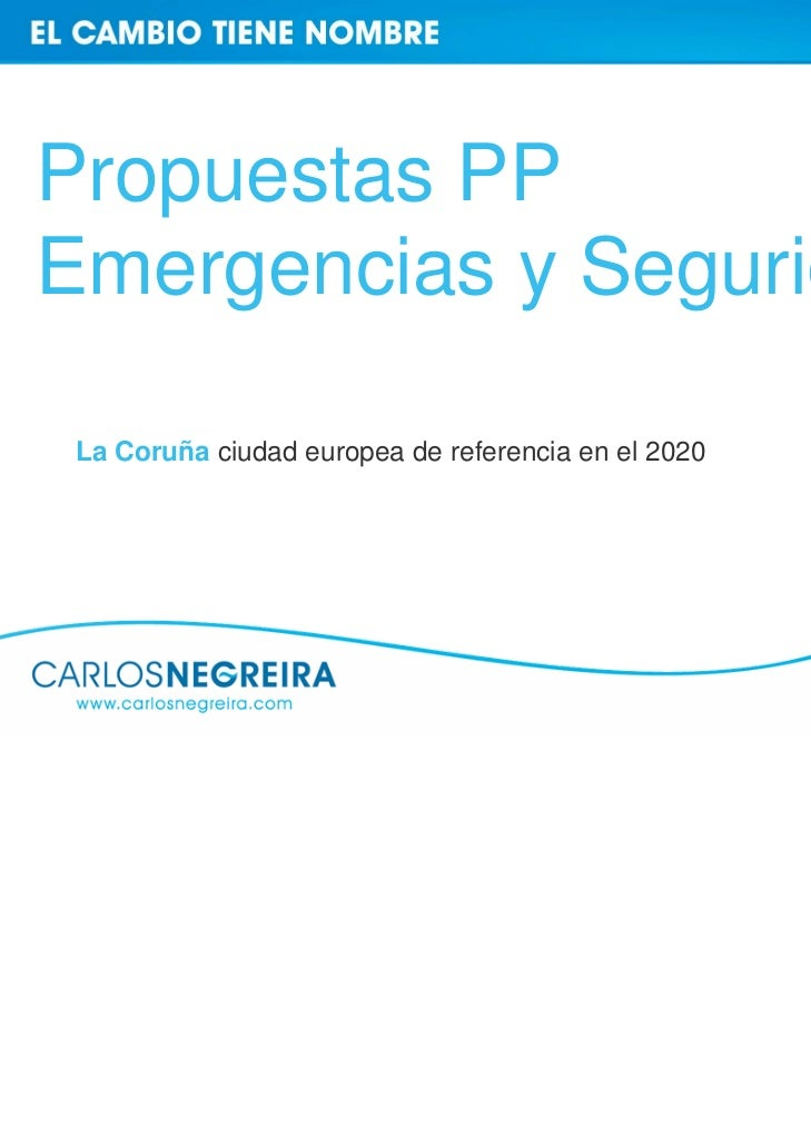 Propuestas PPEmergencias y Seguridad La Coruña ciudad europea de referencia en el 2020