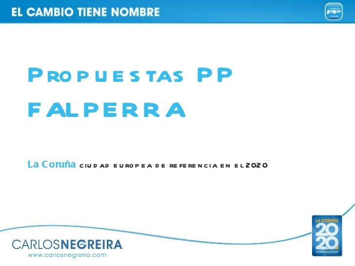 Propuestas PPFALPERRALa Coruña ciudad europea de referencia en el 2020