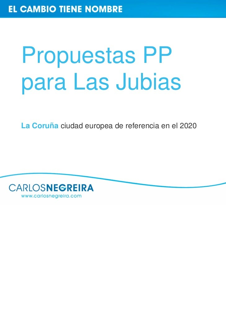Propuestas PPpara Las JubiasLa Coruña ciudad europea de referencia en el 2020
