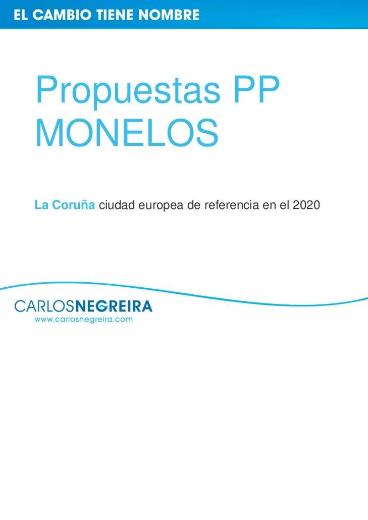 Propuestas PPMONELOSLa Coruña ciudad europea de referencia en el 2020