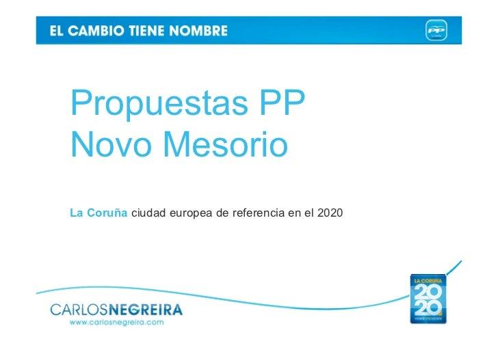 Propuestas PPNovo MesorioLa Coruña ciudad europea de referencia en el 2020