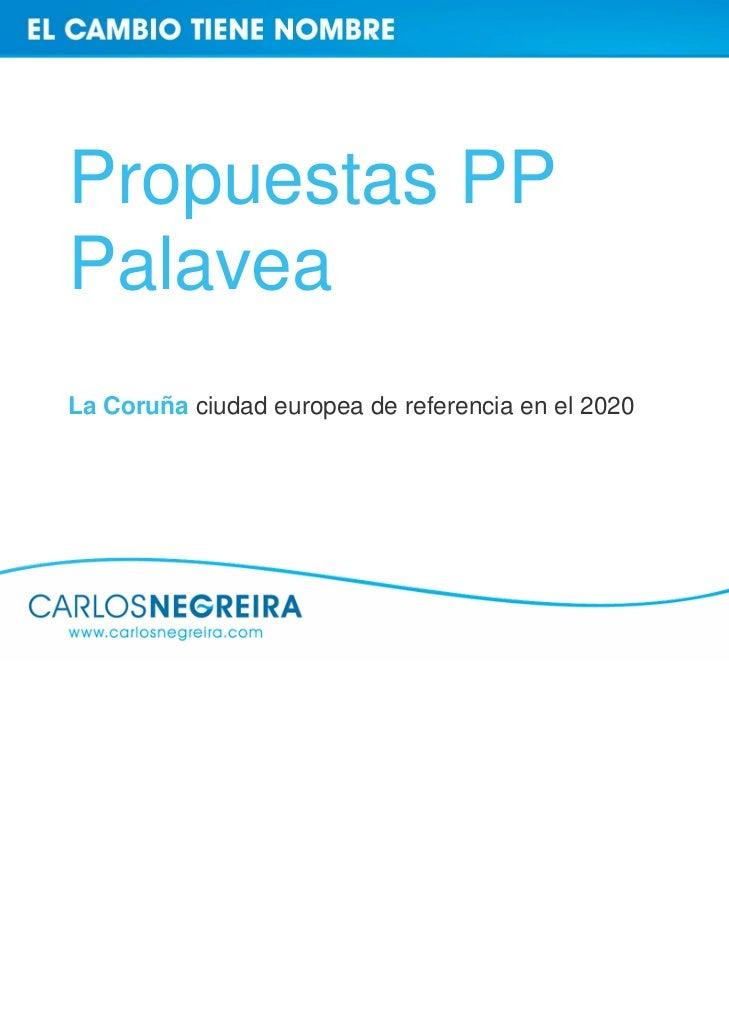 Propuestas PPPalaveaLa Coruña ciudad europea de referencia en el 2020