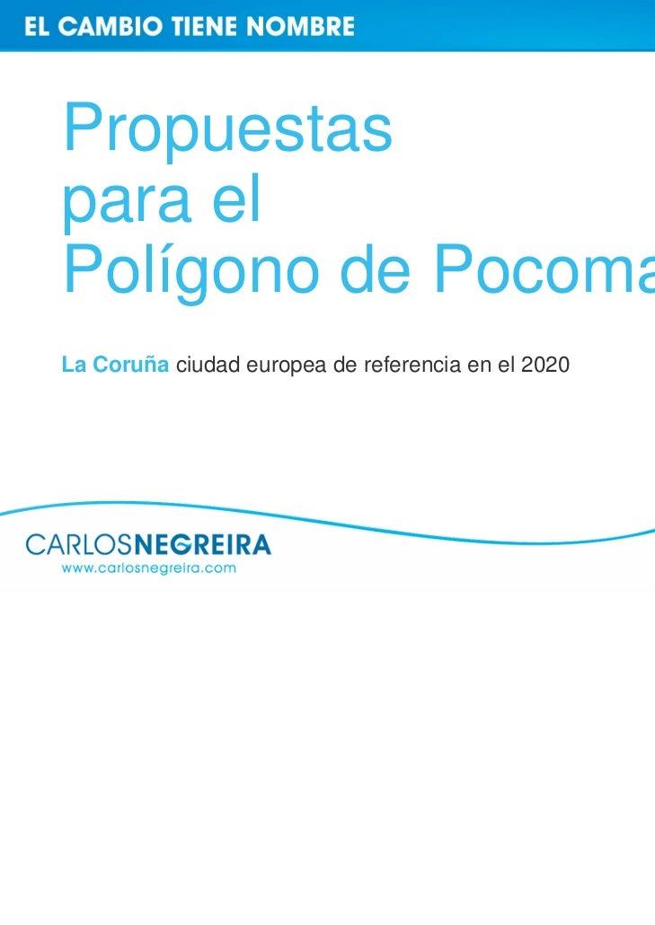 Propuestaspara elPolígono de PocomacoLa Coruña ciudad europea de referencia en el 2020