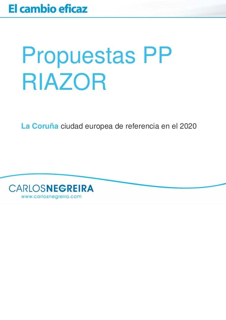 Propuestas PPRIAZORLa Coruña ciudad europea de referencia en el 2020