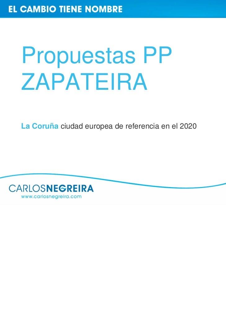 Propuestas PPZAPATEIRALa Coruña ciudad europea de referencia en el 2020