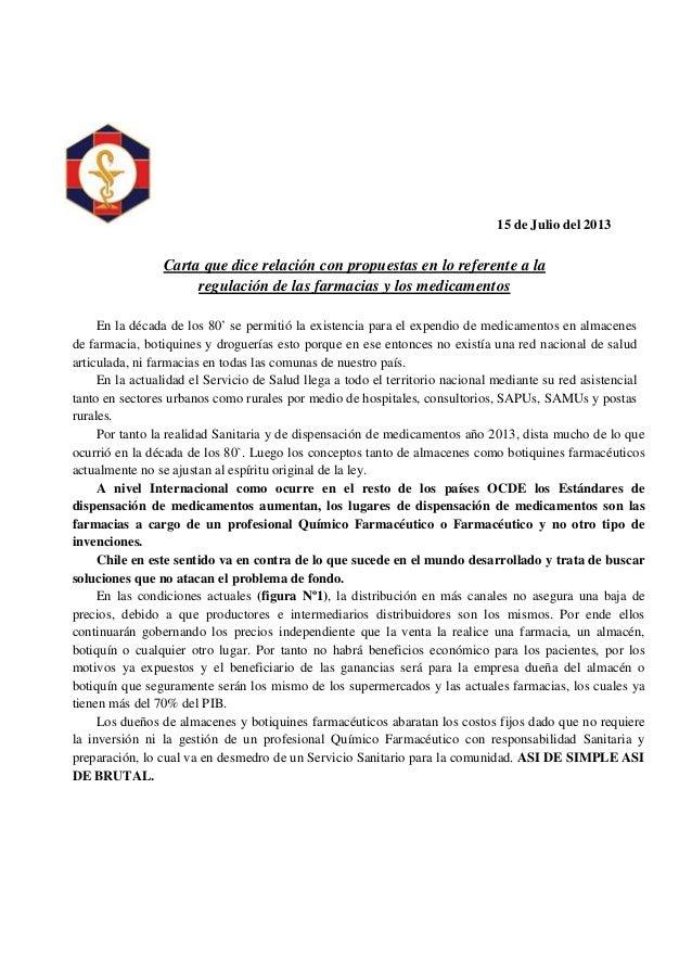 15 de Julio del 2013 Carta que dice relación con propuestas en lo referente a la regulación de las farmacias y los medicam...