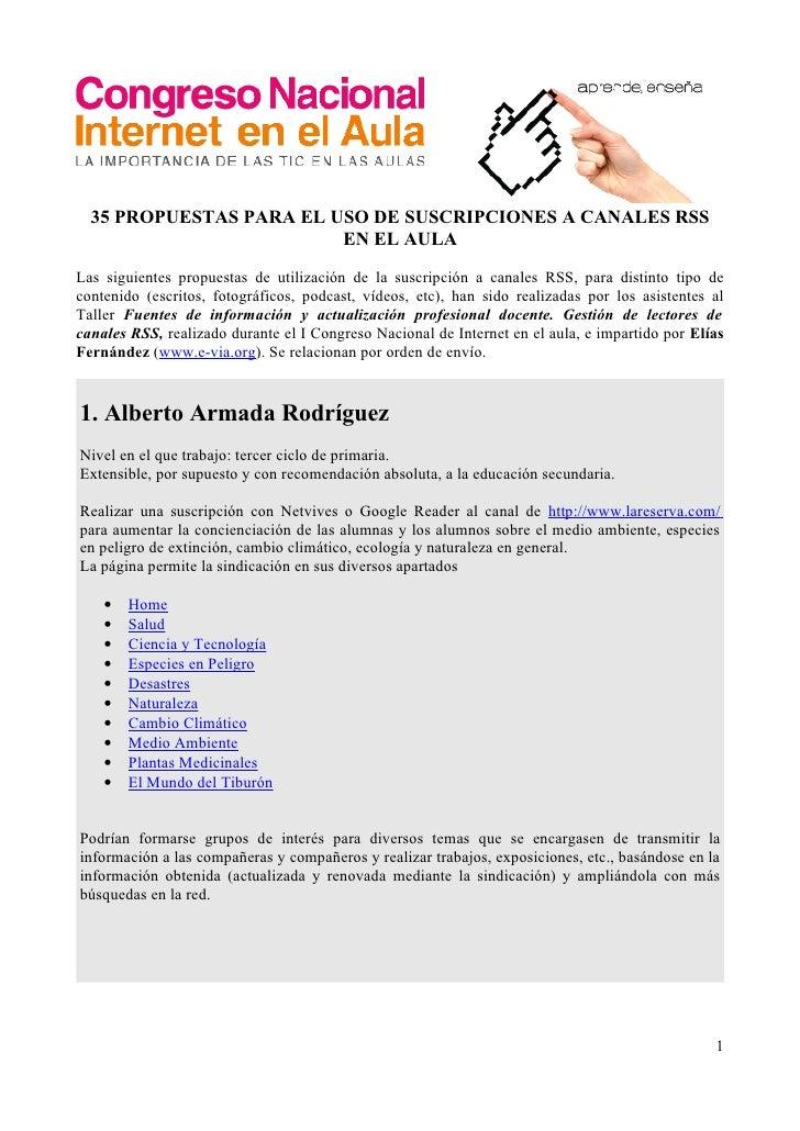 35 PROPUESTAS PARA EL USO DE SUSCRIPCIONES A CANALES RSS                          EN EL AULA  Las siguientes propuestas de...