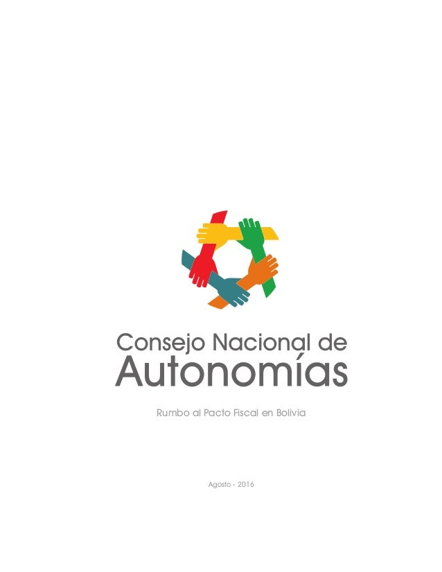 Rumbo al Pacto Fiscal en Bolivia Agosto - 2016