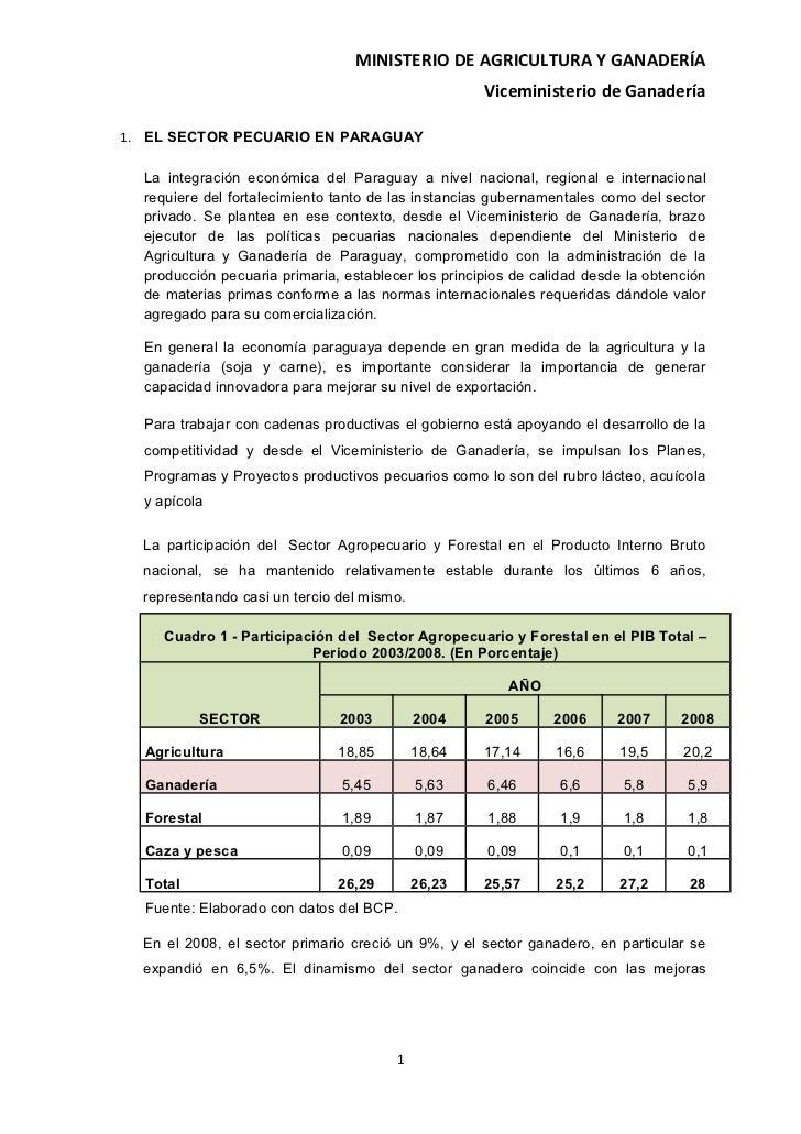 MINISTERIO DE AGRICULTURA Y GANADERÍA                                                     Viceministerio de Ganadería1. EL...