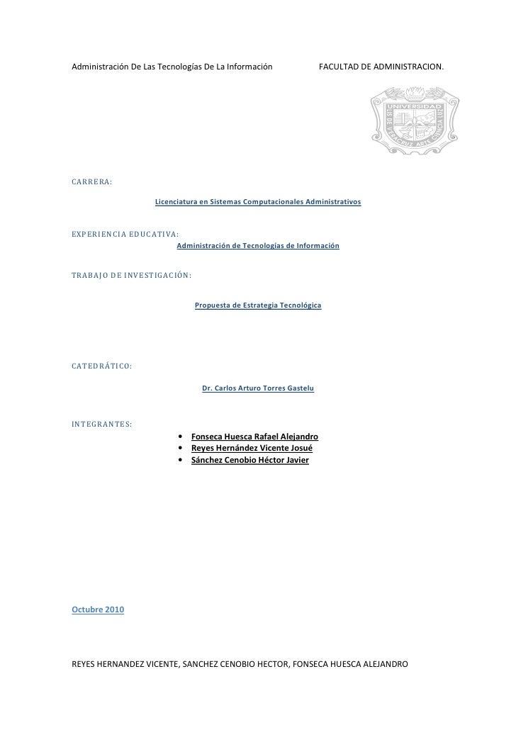 Administración De Las Tecnologías De La Información                 FACULTAD DE ADMINISTRACION.     CARRERA:              ...