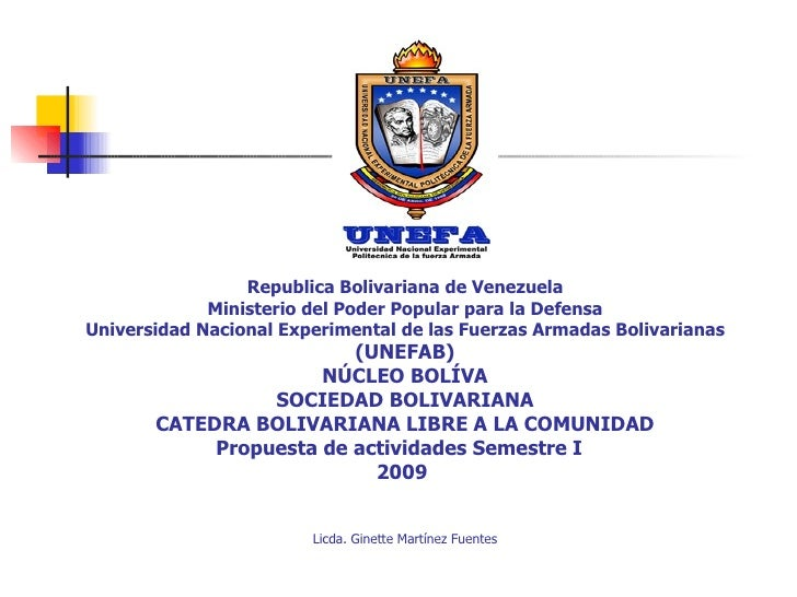 Republica Bolivariana de Venezuela Ministerio del Poder Popular para la Defensa Universidad Nacional Experimental de las F...