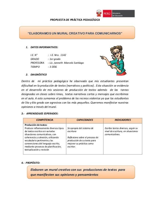"""PROPUESTA DE PRÁCTICA PEDAGÓGICA  """"ELABORAMOS UN MURAL CREATIVO PARA COMUNICARNOS""""  1. DATOS INFORMATIVOS:  I.E. N° : I.E...."""