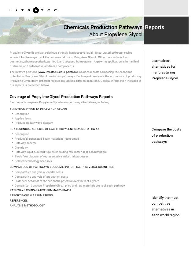 Chemicals Production Pathways About Propylene Glycol Reports Propylene Glycol is a clear, colorless, strongly hygroscopic ...