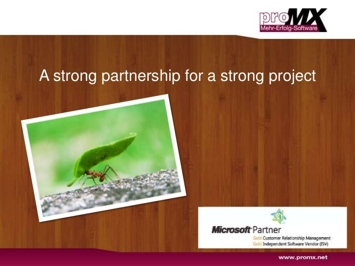 A strong partnership for a strong project<br />