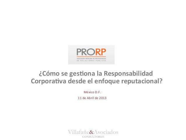 ¿Cómo se ges*ona la Responsabilidad Corpora*va desde el enfoque reputacional?                         ...