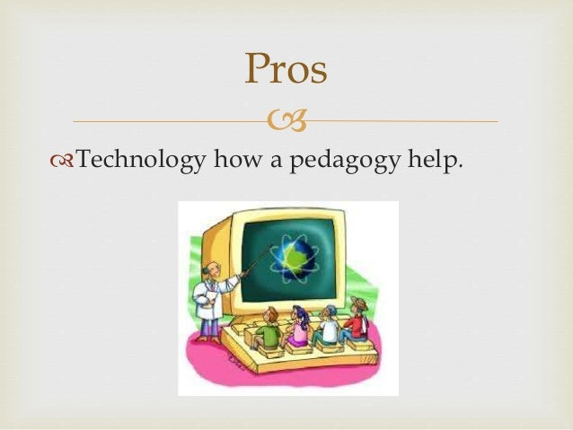 technology cons While technology has enabled us to not only connect with more people  home parenting tools articles by topic media education the pros and cons of technology.