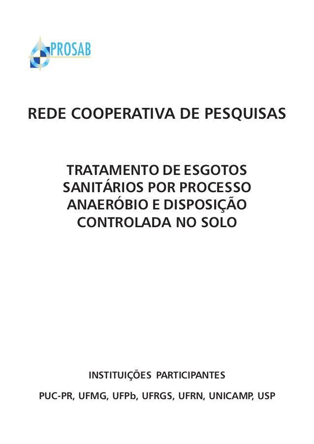 REDE COOPERATIVA DE PESQUISAS TRATAMENTO DE ESGOTOS SANITÁRIOS POR PROCESSO ANAERÓBIO E DISPOSIÇÃO CONTROLADA NO SOLO  INS...