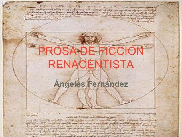 PROSA DE FICCIÓNRENACENTISTAÁngeles Fernández