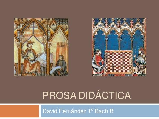 PROSA DIDÁCTICA David Fernández 1º Bach B