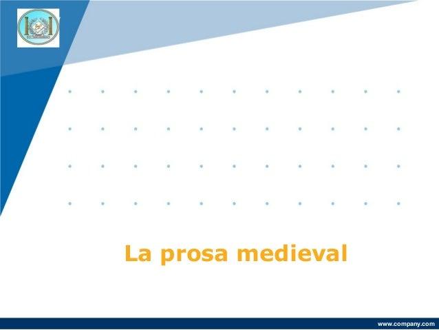 Company LOGO  La prosa medieval www.company.com