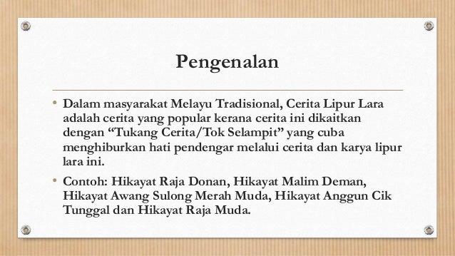 Prosa melayu tradisional : cerita lipur lara