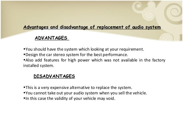 Advantages Of Internet Monitor System : Pros and cons about car audio system