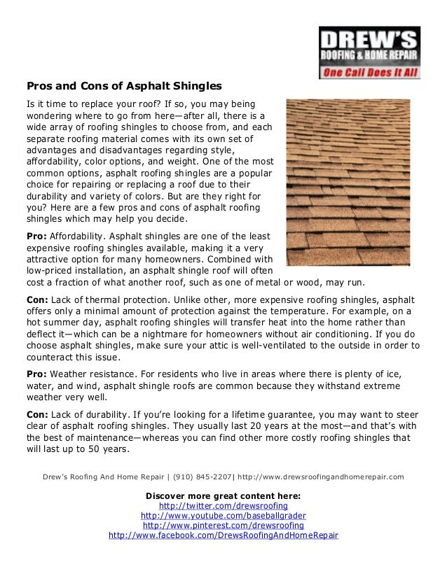 Pros and Cons of Asphalt Shingles  Is it time to replace your roof? If so, you may being  wondering where to go from here—...