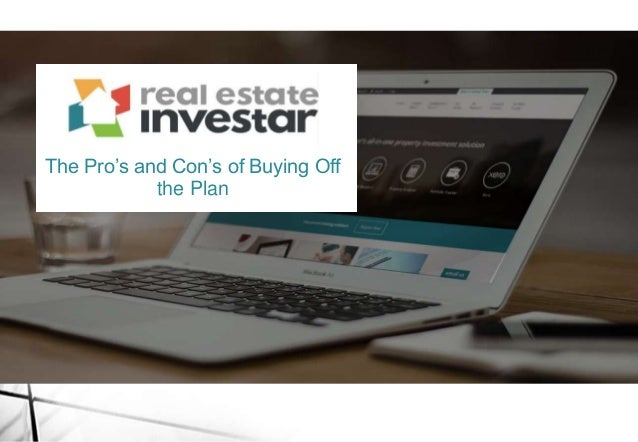 The Pro's and Con's of Buying Off the Plan