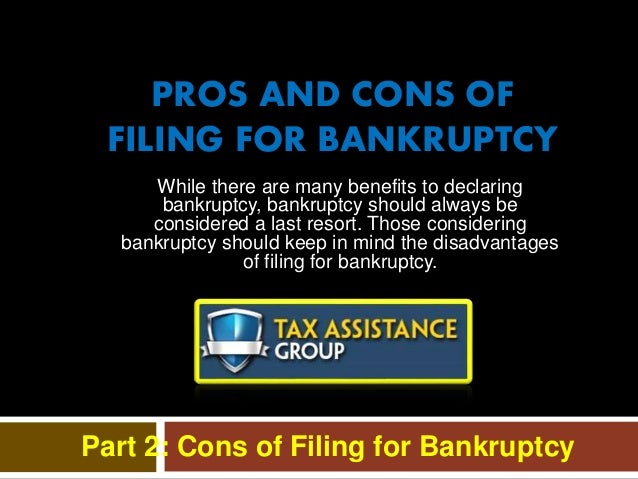 While there are many benefits to declaring bankruptcy, bankruptcy should always be considered a last resort. Those conside...