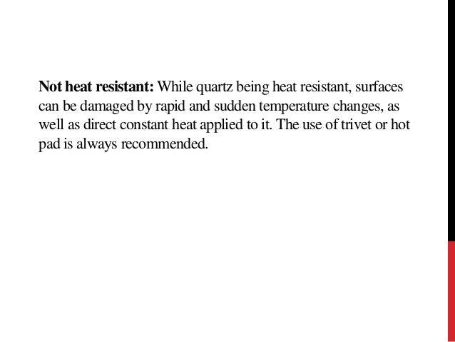 8. Not Heat Resistant: ...